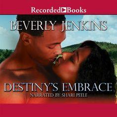 Destiny's Embrace by Beverly Jenkins, http://www.amazon.com/dp/B00D8I87G0/ref=cm_sw_r_pi_dp_M2jWrb1J4H3V1