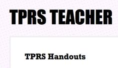 Collection of TPRS Handouts