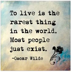 To Live is the Rarest Thing in the World- Oscar Wilde Inspirational Literary Quote. Fine Art Print For Classroom, Library, Home or Nursery by EchoLiteraryArts on Etsy