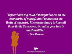 #Quotes on #motherhood and #PositiveThoughts on #MotherandChild: http://thechampatree.in/2015/10/25/inspiring-mother-and-child-quotes/