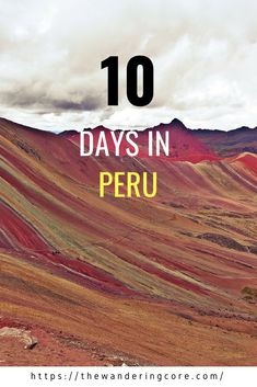Are you planning a trip to Peru? I will present amazing places to visit in Peru & how to spend the perfect 10 days in Peru with an itinerary. South America Destinations, South America Travel, Travel Destinations, Backpacking South America, Brazil Travel, Peru Travel, Travel Usa, Argentina Travel, Colombia Travel
