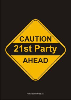 birthday party ideas 21st birthday | 21st Party Invitations: Caution 21st Party Ahead