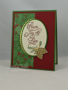 """Blog Post Date:  July 28, 2017.  A simple design that lends itself to quick reproduction when you have a bunch of Christmas cards to make.  Elements of this card include:  Peace This Christmas stamp set, This Christmas Specialty Designer Series Paper, Gold Foil Sheets, Gold 1/8"""" ribbon, Heat Embossing using Gold Stampin' Emboss Powder, and the colors of Cherry Cobbler, Garden Green, Gold, and Very Vanilla."""