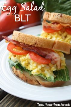 Egg Salad BLT: If you didn't think your BLT was missing anything, meet egg salad, the perfect addition to a longtime favorite that you never saw coming. And let's be real, you can't go wrong with a bacon/egg pairing. Some things just work.