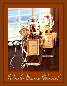 Homemade Vanilla Extract. Would make a nice gift for the baker at heart.