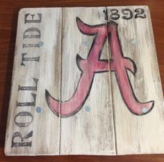 Personalized Alabama roll tide wood sign by Ladizdesigns on Etsy, $19.95