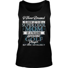 Super Cool Mom GOLF Player 9 #gift #ideas #Popular #Everything #Videos #Shop #Animals #pets #Architecture #Art #Cars #motorcycles #Celebrities #DIY #crafts #Design #Education #Entertainment #Food #drink #Gardening #Geek #Hair #beauty #Health #fitness #History #Holidays #events #Home decor #Humor #Illustrations #posters #Kids #parenting #Men #Outdoors #Photography #Products #Quotes #Science #nature #Sports #Tattoos #Technology #Travel #Weddings #Women