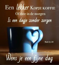 Good Morning Good Night, Good Morning Quotes, Dutch Quotes, Food Quotes, Morning Greeting, Happy Day, Picture Quotes, Tableware, Slaap Lekker