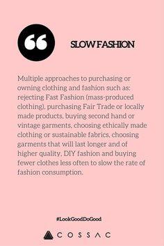 The Modern Girl's Eco Fashion Dictionary | COSSAC #ethicalfashion #sustainablefashion #slowfashion
