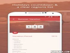 Holidays And Vacations  Android App - playslack.com ,  While waiting for the holidays or the next school vacations, don't you sometimes wish having a helpful overview of the upcoming days off from work?Whether you want to have an overview of your kids school vacations or to be able to guess changes on the traffic density due to public holidays, with our Holidays and Vacations App you will easily access these valuable information for many different countries including popular travel…