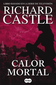 calor mortal (serie castle 5)-richard castle-9788483652305