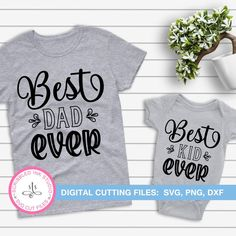 Best dad ever SVG cut file Best kid ever Fathers day gift | Etsy Gifts For Dad, Fathers Day Gifts, Farmhouse Wall Decor, Baby Quotes, Best Dad, Make And Sell, Cutting Files, New Baby Products, Dads