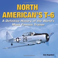 Warbird Alley: North American T-6 Texan / SNJ / Harvard