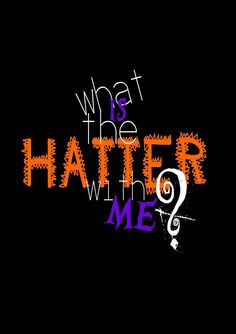 My Graphic Design teacher at university told me to make changes in my Mad Hatter poster. Mad as a Hatter. Graphic Design Tips, Graphic Art, T Shirt Logo Design, Arte Dope, Smile Wallpaper, Signature Fonts, Text Style, S Pic, Aesthetic Art