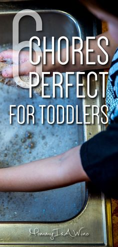 Toddler Chores - 6 Chores Perfect For Toddlers - Toddler Chores - Chores for your toddler - Easy chores toddlers can do