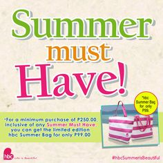 SUMMER MUST-HAVE! Get the limited edition hbc Summer Bag for only P99. It also comes in blue and yellow! #hbcSummerisBeautiful #summer #sunblock #skinprotection #HortalezaMD #fun #sun #HMDBeautifulSummer