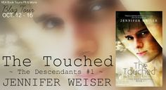 Girl with a Pen and a Dream: Blog Tour ~ The Touched by Jennifer Weiser: Excerp...