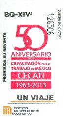 Para conmemorar el 50 aniversario del Centro de Capacitación para el Trabajo Industrial (CECATI), el Sistema de Tranporte Colectivo emitió un boleto conmemorativo en agosto de 2013.