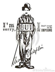 i-m-sorry-i-don-t-want-to-be-emperor--сharley-сhaplin-illustration-vector M Sorry, Emperor, Illustration, Illustrations