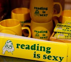 reading is sexy - available from the Friends of the Library (Multnomah County). I have no idea where Multnomah County is, but I'm sure supporting a library in any county is just fine and dandy. http://friends-library.org/reading-sexy-sticker