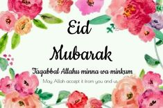 "🌺🌸We wish ""Happy Eid"" for all Muslims in the whole world🌸🌺 ❤️say""Ameen"" Eid Mubarak Wishes Images, Eid Mubarak Pic, Eid Mubarak Quotes, Eid Quotes, Mubarak Ramadan, Eid Mubarak Greeting Cards, Eid Mubarak Greetings, Happy Eid Mubarak, Quran Quotes"