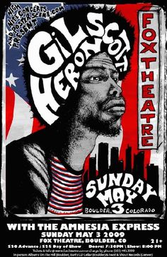 Original concert poster for Gil Scott-Heron at the Fox Theatre in Boulder, Colorado. 11x17 card stock. Art by Darren Grealish.