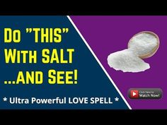 """Do """"This"""" With Salt and See! - (Love Spells That Work Instantly) Free Love Spells, Easy Spells, Luck Spells, Powerful Love Spells, Curse Spells, Money Spells That Work, Spells That Really Work, Love Spell That Work, Love Now"""