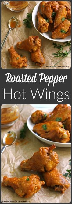 Roasted Pepper Hot Wings - the perfect party food recipe! Get your neighbors talking about what a good cook you are at the next block party with these chicken wings! Fun Cooking, Cooking Recipes, Frango Chicken, Whole Food Recipes, Dinner Recipes, Hot Wing Sauces, Roasted Peppers, Chicken Wing Recipes, Chicken Wings