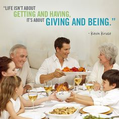 """""""Life isn't about getting and having, it's about giving and being."""" #quotable #quotes #inspiration #HealthyHome"""
