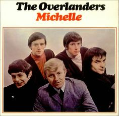 """""""Michelle"""" (1965, Pye) by The Overlanders.  A UK only release.  Contains their version of """"Yesterday's Gone,"""" which competed for awhile with that by Chad and Jeremy until it squashed them in the charts.  See: http://www.youtube.com/watch?v=6vmscvn1ETY)"""