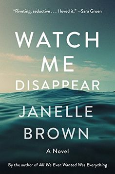 Watch Me Disappear: A Novel by Janelle Brown https://smile.amazon.com/dp/B01M3QQLFB/ref=cm_sw_r_pi_dp_x_FLL1yb77TGPY5