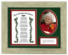 This memorial keepsake plaque is a meaningful and beautiful bereavement gift that will be treasured by the recipient for many years. The plaque has a place for a loved one's photo and contains a card printed with the complete John Wm. Mooney Jr.'s poem, 'Merry Christmas from Heaven'. The mat is also cutout and printed with the Bible verse: 'In my Father's house are many rooms; if it were not so, I would have told you. I am going there to prepare a place for you. Jn 14:2. $24