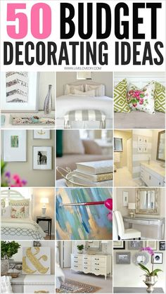 50 Budget Decorating Tips Everyone Should Know! I especially love #4!