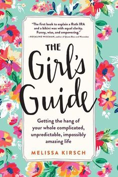 The Girl's Guide by Melissa Kirsch