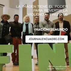 Revista Encuadre » La imagen tiene el poder para revertir la violencia: FINI2016