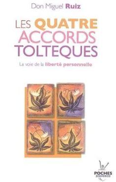 Les quatre accords toltèques : La voie de la liberté personnelle: Amazon.fr: Don Miguel Ruiz, Olivier Clerc: Livres