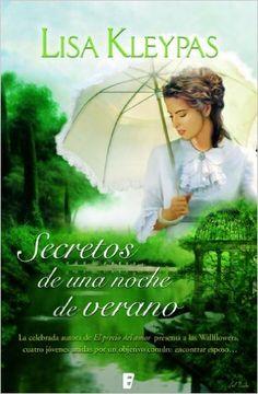 Secretos de una noche de verano (B DE BOOKS) eBook: Lisa Kleypas: Amazon.es: Tienda Kindle