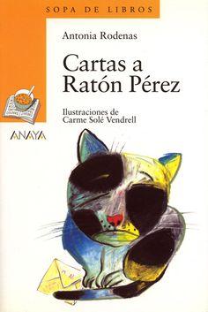 Cartas a Ratón Pérez - letters to Perez the mouse Anaya, Hispanic Culture, Short Stories For Kids, Spanish Culture, Learning Spanish, Spanish Class, Educational Activities, Cat Art, My Books