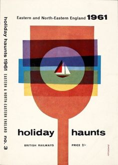Tom Eckersley poster 1961 Eastern and North Eastern England Holiday Haunts Vintage Graphic Design, Graphic Design Posters, Graphic Design Typography, Retro Design, Graphic Design Illustration, Graphic Art, Retro Typography, Book Design, Design Art