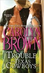 A 5 star review of The Trouble With Texas Cowboys & guest post with the author Carolyn Brown, Sourcebooks, Sourcebooks Casablanca  http://purejonel.blogspot.ca/2015/01/TroubleWTexCowboys.html