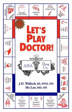 Let's Play Doctor by: Dr. Joel Wallach