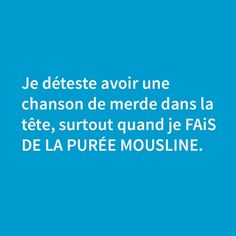 Ah bah c'est malin maintenant je l'ai aussi ! I Love Music, Good Music, Fonts Quotes, Image Fun, Life Humor, Just Kidding, Funny Posts, Laugh Out Loud, Best Quotes