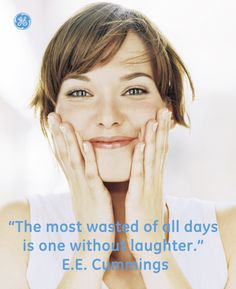 Laugh everyday! #Quotes #GEHealthcare