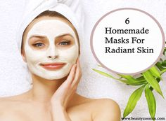 6 Homemade Masks For Radiant Skin