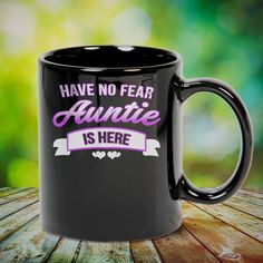 Have No Fear Aunt Is Here Auntie Great t-shirts, mugs, bags, hoodie, sweatshirt, sleeve tee gift for aunt, auntie from niece, nephew or any girls, boys, children, friends, men, women on birthday, mother's day, father's day, Christmas or any anniversaries, holidays, occasions.