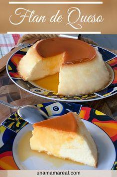 Flan de Queso - Mamá Real Cheese Flan Recipe, Cream Cheese Flan, Mexican Sweet Breads, Mexican Food Recipes, Dessert Recipes, Flan Cheesecake, Cheesecake Recipes, Flan Dessert, Argentina Food