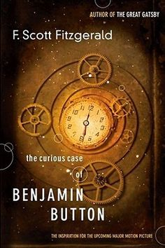 The Curious Case of Benjamin Button by F. Scott Fitzgerald - Today, F. Scott Fitzgerald is known for his novels, but in his lifetime, his fame stemmed from his. Date, Great Books, My Books, Scott And Zelda Fitzgerald, It Goes On, So Little Time, Books Online, Book Worms, Audio Books