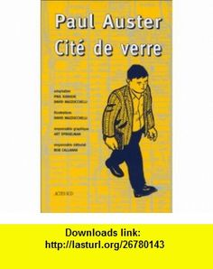 Cit� de verre (9782742707010) Paul Karasik, Paul Auster, David Mazzucchelli , ISBN-10: 2742707018  , ISBN-13: 978-2742707010 ,  , tutorials , pdf , ebook , torrent , downloads , rapidshare , filesonic , hotfile , megaupload , fileserve