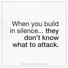 Quotes and inspiration QUOTATION – Image : As the quote says – Description When You Build in Silence ...