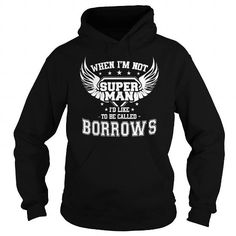cool BORROWS T shirt, Its a BORROWS Thing You Wouldnt understand